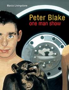 Peter Blake : One Man Show, Paperback / softback Book