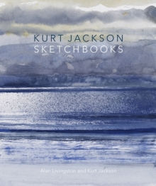 Kurt Jackson Sketchbooks, Paperback / softback Book