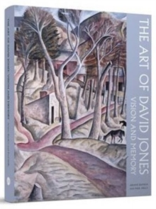 The Art of David Jones : Vision and Memory, Hardback Book