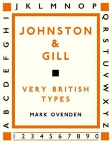 Johnston and Gill : Very British Types, Hardback Book