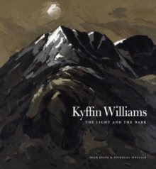 Kyffin Williams : The Light and The Dark, Hardback Book