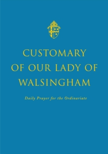Customary of Our Lady of Walsingham, Hardback Book