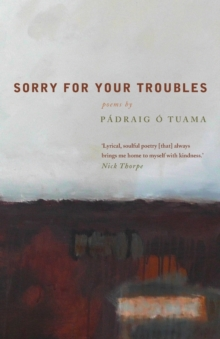 Sorry For Your Troubles, Paperback / softback Book