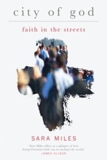 City of God : Faith in the streets, Paperback Book