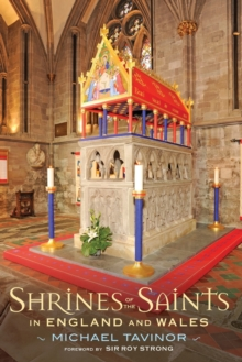 Shrines of the Saints : in England and Wales, Paperback / softback Book