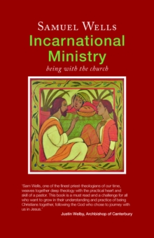 Incarnational Ministry : Being with the church, Paperback Book