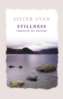 Stillness Through My Prayers, Paperback / softback Book