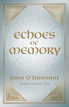 Echoes of Memory, Paperback / softback Book