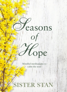Seasons of Hope, Hardback Book