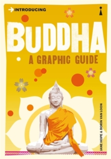 Introducing Buddha : A Graphic Guide, Paperback / softback Book