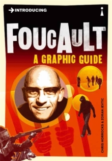 Introducing Foucault : A Graphic Guide, Paperback / softback Book