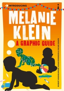 Introducing Melanie Klein : A Graphic Guide, Paperback / softback Book