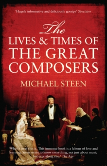The Lives and Times of the Great Composers, EPUB eBook