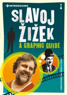 Introducing Slavoj Zizek : A Graphic Guide, Paperback Book