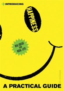 Introducing Happiness : A Practical Guide, Paperback Book