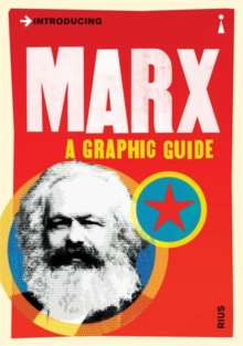 Introducing Marx : A Graphic Guide, Paperback Book