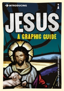 Introducing Jesus : A Graphic Guide, Paperback Book