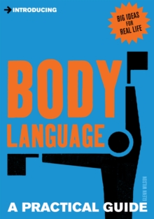 A Practical Guide to Body Language : Read & Send the Right Signals, EPUB eBook