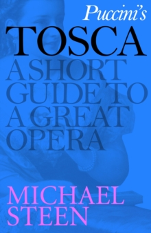 Puccini's Tosca : A Short Guide to a Great Opera, EPUB eBook