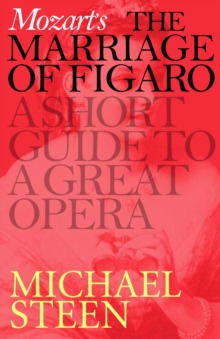 Mozart's Marriage of Figaro : A Short Guide to a Great Opera, EPUB eBook