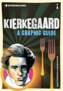 Introducing Kierkegaard : A Graphic Guide, Paperback Book