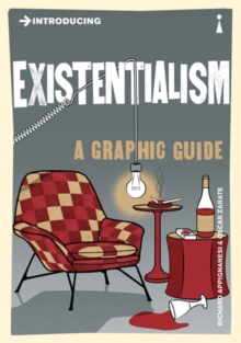 Introducing Existentialism : A Graphic Guide, Paperback Book