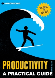 Introducing Productivity : A Practical Guide, Paperback Book