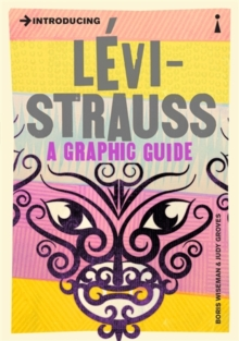 Introducing Levi-Strauss : A Graphic Guide, Paperback Book