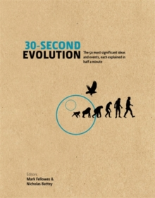 30-Second Evolution : The 50 Most Significant Ideas and Events, Each Explained in Half a Minute, Hardback Book