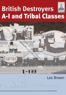 British Destroyers : A-I and Tribal Classes, Paperback Book