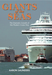 Giants of the Seas : The Ships That Transformed, Hardback Book