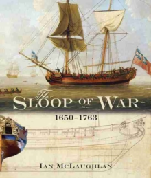Sloop of War: 1650-1763, Hardback Book