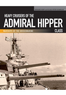 Heavy Cruisers of the Admiral Hipper Class, Paperback / softback Book