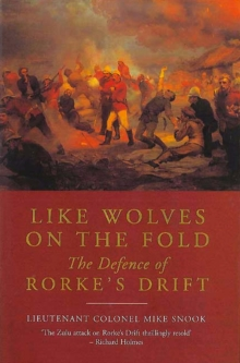 Like Wolves on the Fold : The Defence of Rorkes Drift, Electronic book text Book