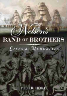 Nelson's Band of Brothers : Lives and Memorials, Hardback Book
