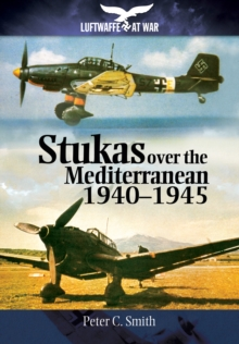 Stukas Over the Mediterranean, 1940-1945, Paperback / softback Book