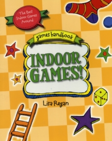 Indoor Games : The Best Indoor Games Around, Paperback Book