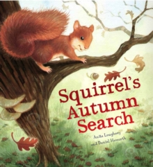 Squirrel's Autumn Search, Paperback Book