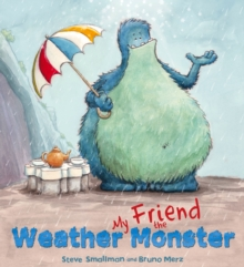 Storytime: My Friend the Weather Monster, Paperback Book