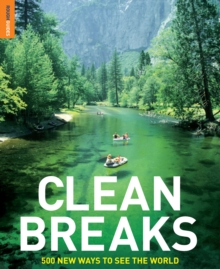 Clean Breaks : 500 new ways to see the world, PDF eBook