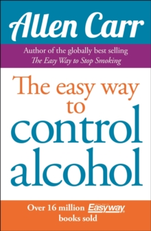 The Easy Way to Control Alcohol, Paperback / softback Book
