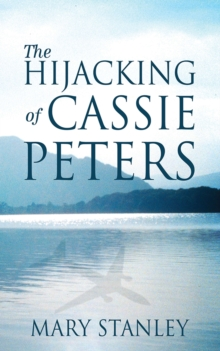 The Hijacking of Cassie Peters, Paperback / softback Book