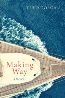 Making Way, Paperback Book