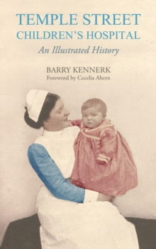 Temple Street Children's Hospital : An Illustrated History, EPUB eBook