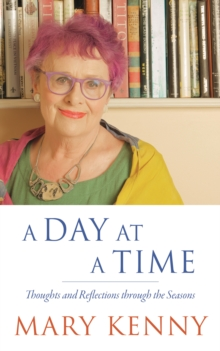 A Day at a Time : Thoughts and Reflections through the Seasons, EPUB eBook