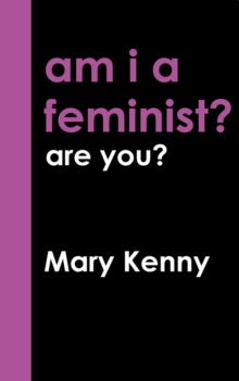 Am I a Feminist?, Paperback / softback Book