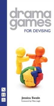 Drama Games for Devising, Paperback Book
