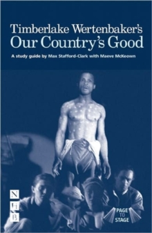 Timberlake Wertenbaker's Our Country's Good, Paperback Book