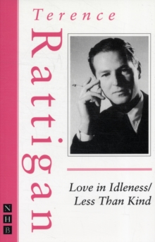 Love in Idleness/Less Than Kind, Paperback / softback Book
