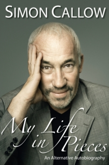 My Life in Pieces : An Alternative Biography, Paperback / softback Book